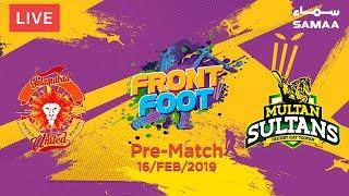 Front Foot | Islamabad United Vs Multan Sultan | PSL 2019 | Pre-match Analysis | 16 Feb 19