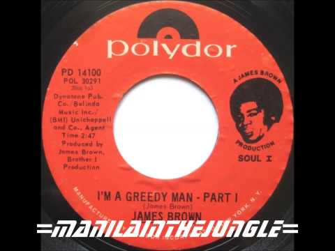 JAMES BROWN - I'm A Greedy Man (Part 1&2) 1971