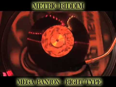 (metric Riddim) Mega Banton - Right Type video