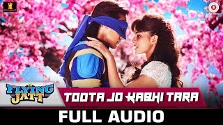 download lagu Toota Jo Kabhi Tara Full Song  A Flying gratis
