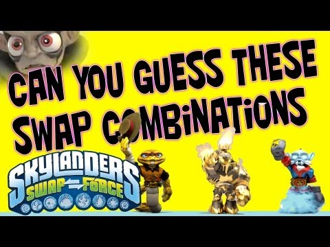 Guess These Swaps! Test Your Swap Knowledge! (Skylanders Swap Force)