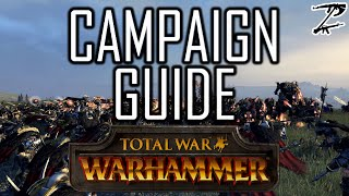 CAMPAIGN GUIDE! - Total War: Warhammer Beginners Guide