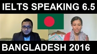 Bangladesh IELTS Live Speaking Test Samples Band 6.5 practice SYED 8