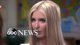 Ivanka Trump responds to personal email use questions, border crisis and her father