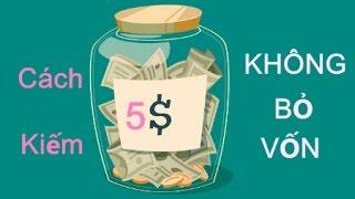 Cách kiếm tiền online 5$ mỗi ngày không bỏ vốn