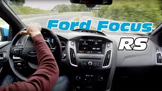 Ford Focus RS 2016 Nurburgring test on board (dry and wet track, drift with Sport mode)