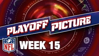 Playoff Picture, Previews, & Predictions After Week 15 | NFL NOW