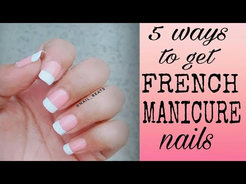 5 ways to get French Manicure nails    Nail beats