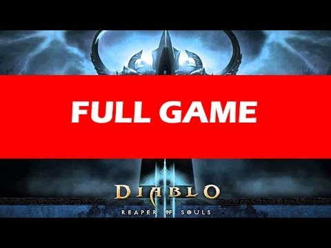 Diablo 3 Reaper of Souls Full Game Walkthrough Let's Play No Commentary 1080p HD Gameplay Trailer