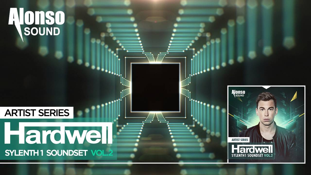 Hardwell Sylenth1 Soundset Vol. 2 (Alonso) OUT NOW!