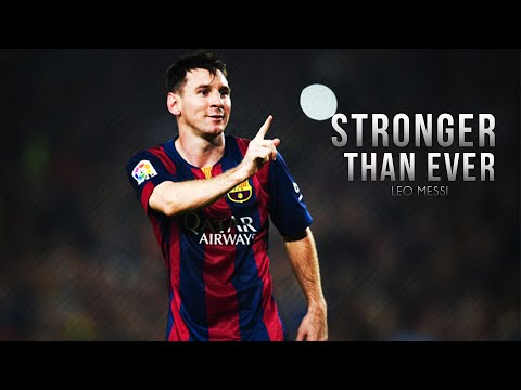Lionel Messi ● Stronger Than Ever - Skills & Goals | 2015 HD