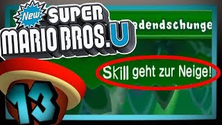 Der Skill geht zur Neige! ☠️ Let's Play New Super Mario Bros. U | Part 13