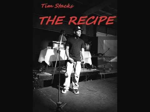 Tim Stacks - The Recipe