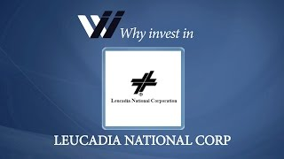 Leucadia National Corp - Why Invest in