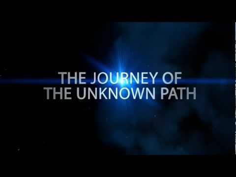Trailer - The Journey of the Unknown Path