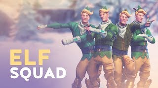ELF SQUAD (Fortnite Battle Royale)