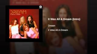 Watch Dream It Was All A Dream Intro video