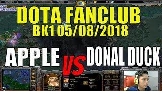 Dota Fanclub-Bán kết 1 Apple vs Donal Duck