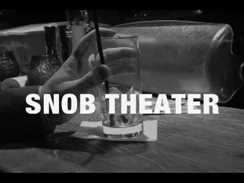 Snob Theater Commercial 11-19-10