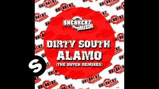 Dirty South - Alamo (Skitzofrenix & Jeff Doubleu Remix)