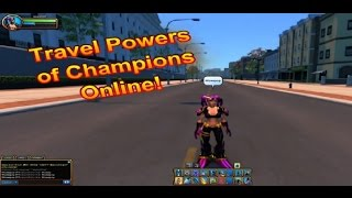Champions Online Travel Powers Tour