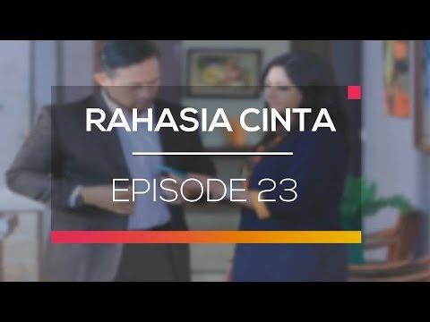 Rahasia Cinta - Episode 23