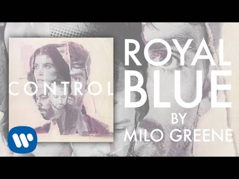 Milo Greene - Royal Blue