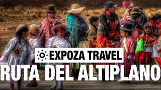 Ruta Del Altiplano Travel Video Guide