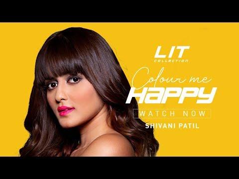 Shivani Patil - COLOUR ME HAPPY   #LITaf