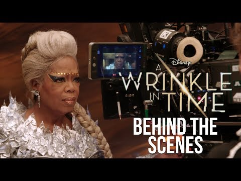 'A Wrinkle In Time' Behind The Scenes