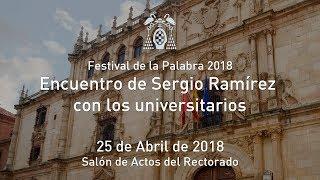 Festival de la Palabra 2018. Encuentro de Sergio Ramírez con los universitarios · 25/04/2018
