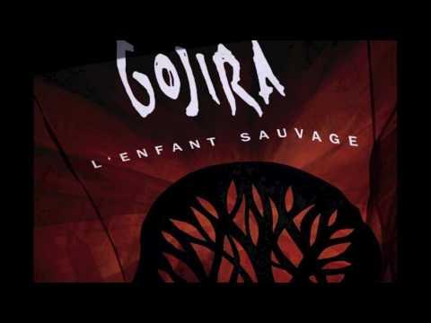 Gojira - Explosia Lenfant Sauvage
