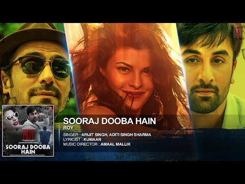 'Sooraj Dooba Hain' FULL AUDIO Song   Roy   Arijit singh Ranbir Kapoor   Arjun Rampal   T-Series