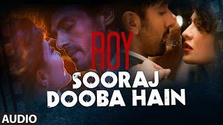 download lagu 'sooraj Dooba Hain' Full  Song  Roy  gratis