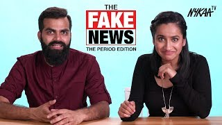 The Fake News | Periods Edition - Part 2 Ft. Urooj Ashfaq | Nykaa