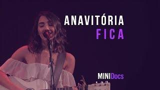 download musica Anavitória - Fica MINIDocs® • Ao Vivo em São Paulo