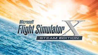 FSX Steam Edition First Look!