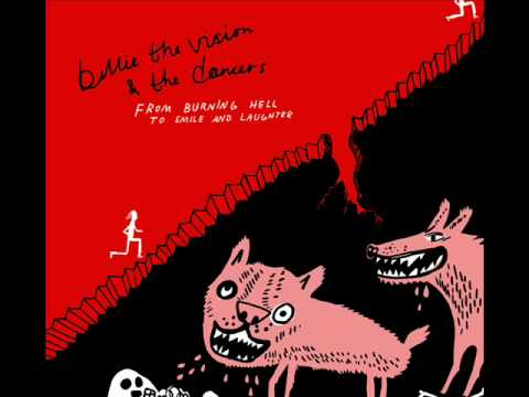 Billie The Vision And The Dancers - Anywhere But There
