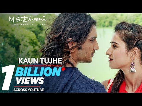 KAUN TUJHE Full  Video  Song| M.S. DHONI -THE UNTOLD STORY |Amaal Mallik Palak|Sushant Singh Disha P