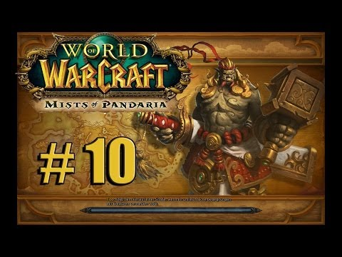 WORLD OF WARCRAFT # 10 Easy peasy «» Lets Play WoW Mists of Pandaria Deutsch Full HD