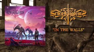 SEVEN KINGDOMS - In The Walls (Lyric video)