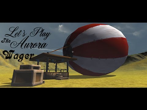 Lets`s Play The Aurora Wager