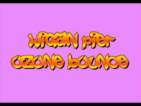 Wigan Pier Bounce Wigan Pier Ozone Bounce