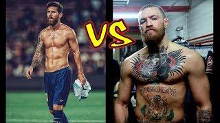 Lionel Messi vs Conor McGregor Transformation 2018