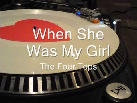 When She Was My Girl  The Four Tops
