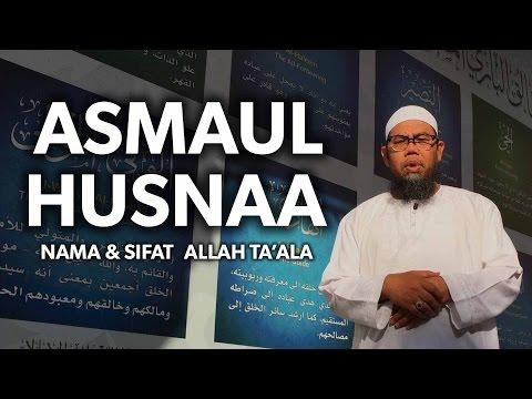 Tausiyah Singkat: Asmaul Husna - Ustadz Zainal Abidin Syamsudin