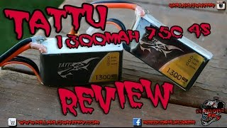 Tattu 1300mah 4S 75C Review