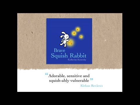 Brave Squish Rabbit - Book Trailer