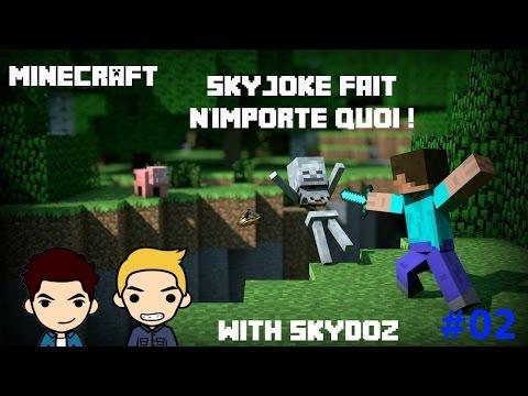 SkyJoke fait n'importe quoi avec Skydoz sur Minecraft : Délires et MLG [HD - FR]