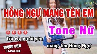 karaoke Hồng Ngự mang Tên Em Tone Nữ Nhạc Sống | Trọng Hiếu